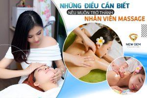 những điều cần biết nếu muốn trở thành nhân viên massage 01